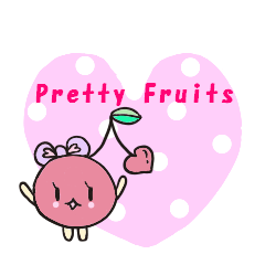 Pretty Fruits♡