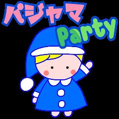 パジャマ Party